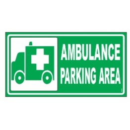 Ambulance Parking Area Sign Board